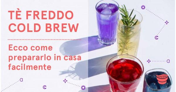 Come fare il thè freddo fatto in casa con infusione a freddo Cold Brew
